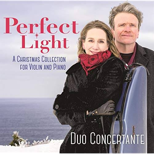 Perfect Light. Duo Concertante and Christine Carter